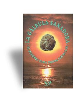 La Galbula Sanadora. El remedio para todos los males